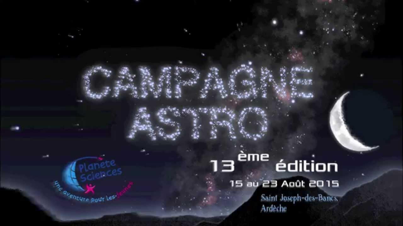 Campagne Astro 2015 : un formidable tremplin pour l'astronomie à Planète Sciences !